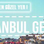 İstanbulun tarih ve güzellik kokan sokaklarında gezilecek görülecek 10 yer!