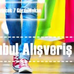 İstanbulda alışveriş yapılacak mekanları sizler için tanıtıyoruz.